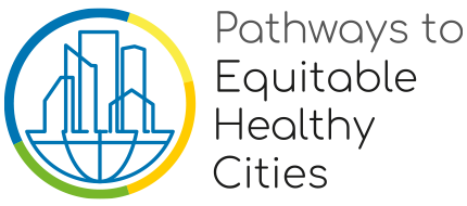 Pathways to Equitable Healthy Cities